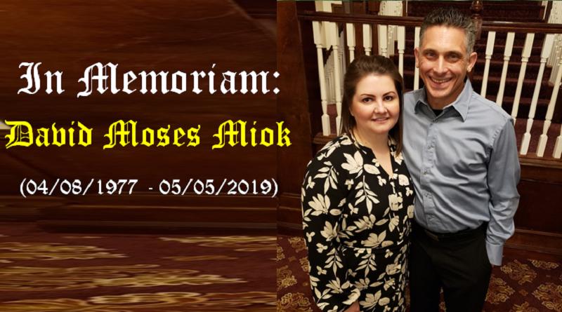 In Memoriam: David Miok