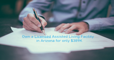 Own an Active Assisted Living Facility in Arizona for only $389K