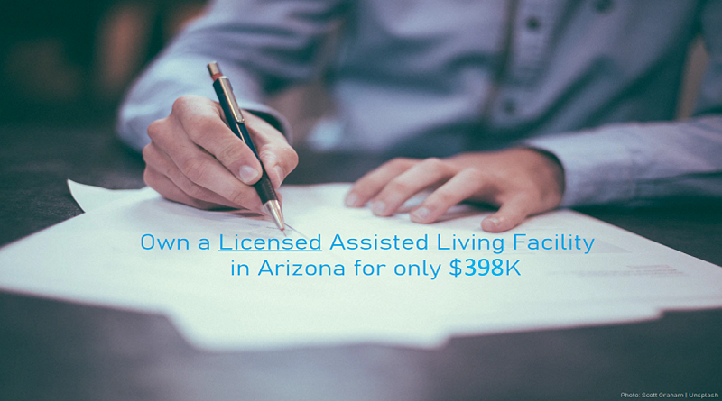 Own an Active Assisted Living Facility in Arizona for only $398K
